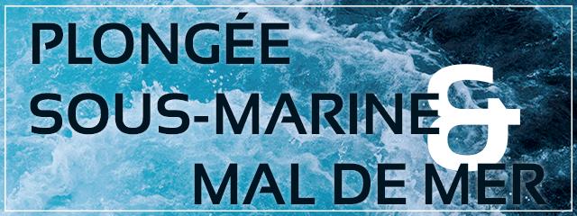 plongee sous marine et mal de mer